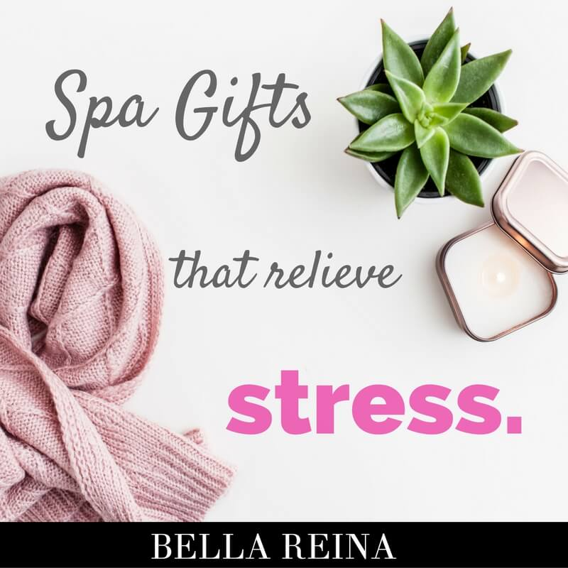 Spa Gifts That Make Stress Disappear (Magic Wand Please)
