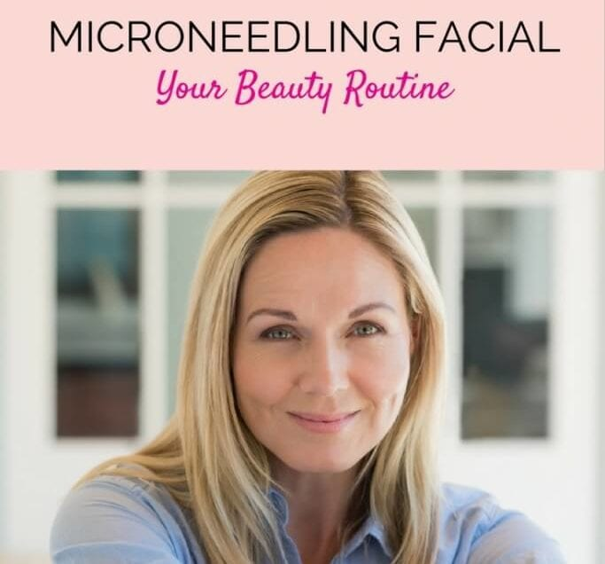 What is a Microneedling Facial and Why Should I Have One?