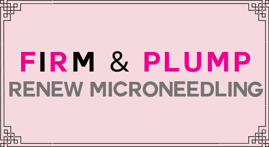 Firm & Plump Microneedling