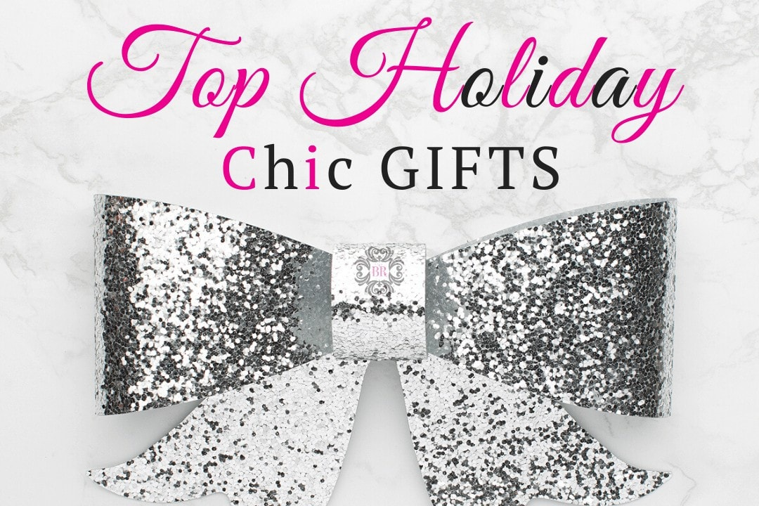 Top Holiday Chic Gifts