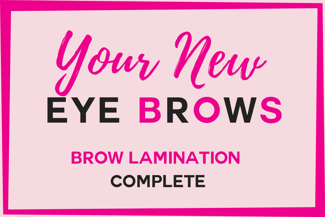 Your New Eye Brows - Brow Lamination