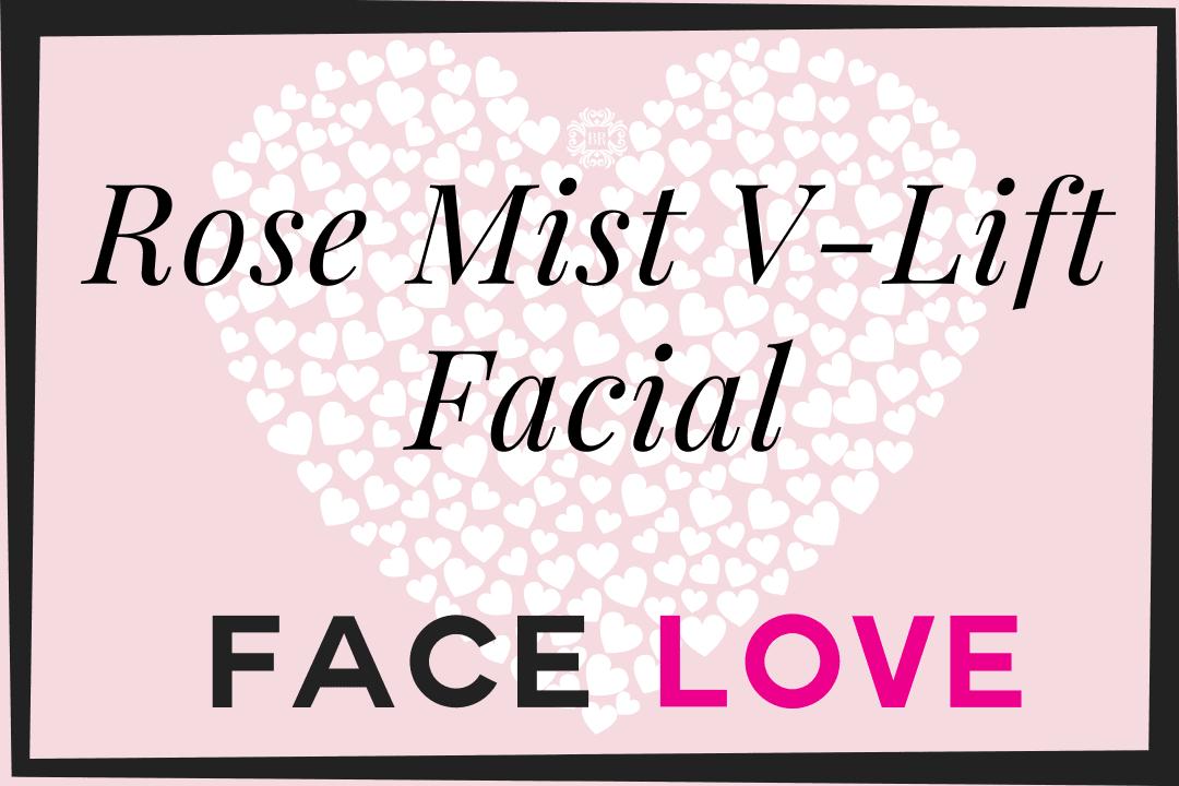 Rose Mist V-Lift Facial