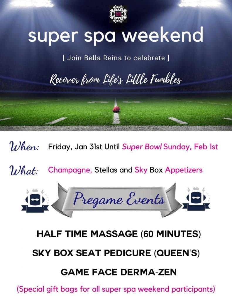 Super Spa Weekend for Super Bowl