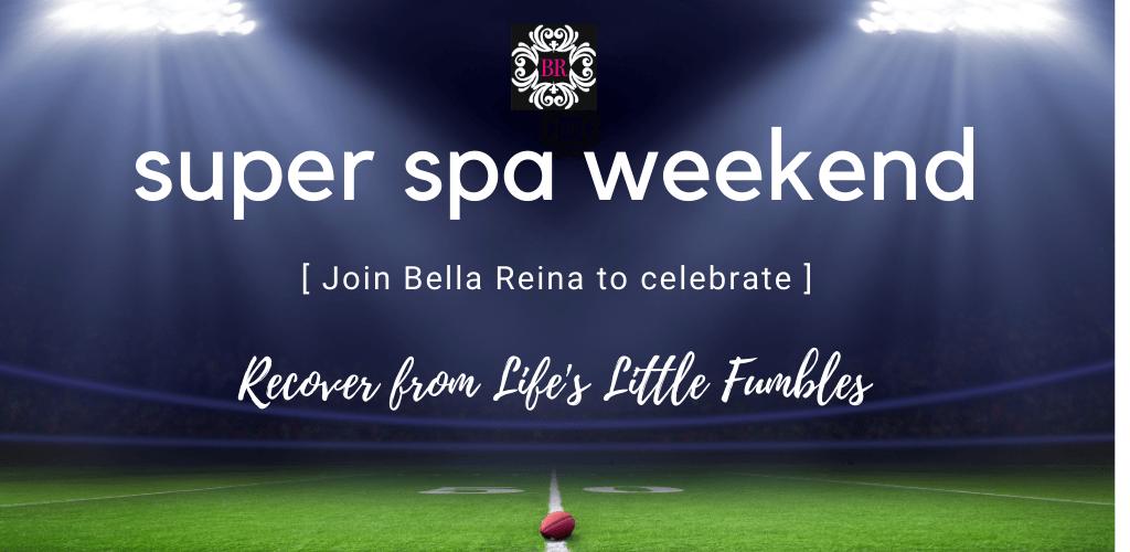 Super Spa Weekend Bella Reina