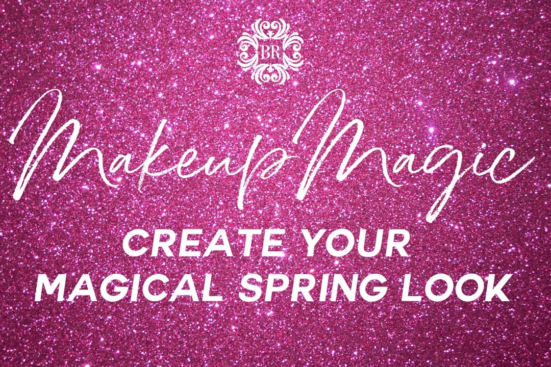 Makeup Magic_Create Your Spring Look