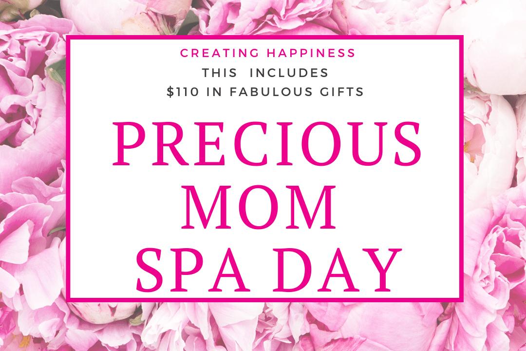 Precious Mom Spa Day