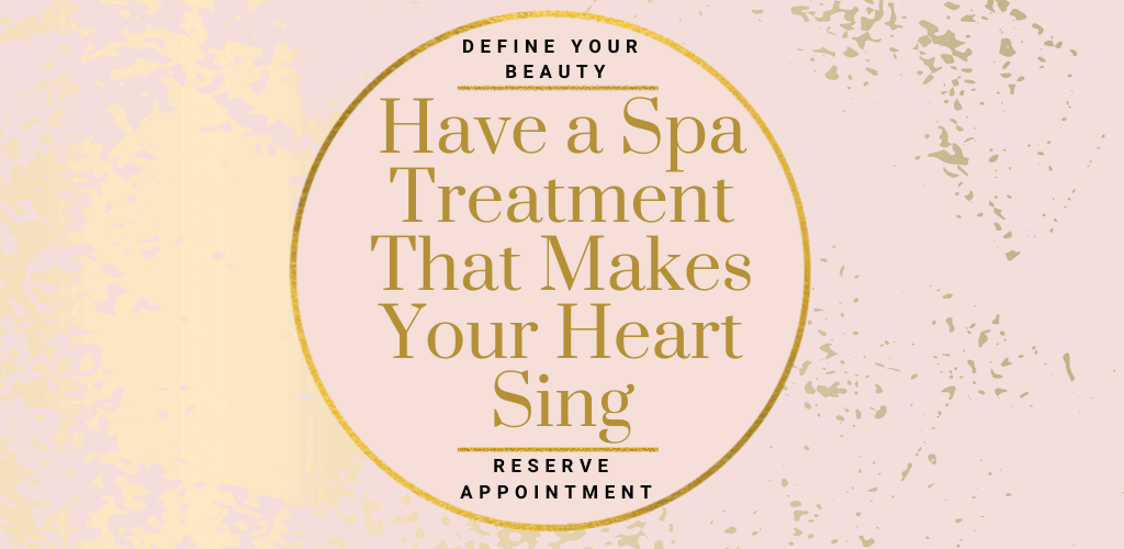 June - Have a Spa Treatment That Makes Your Heart Sing