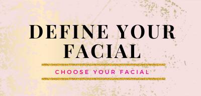 Define Your Facial