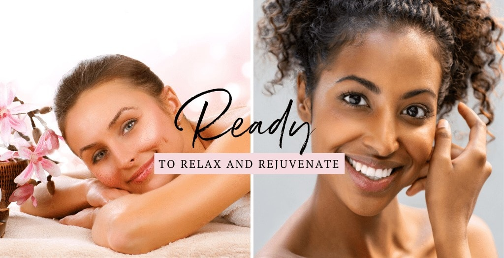 Ready to Relax and Rejuvenate