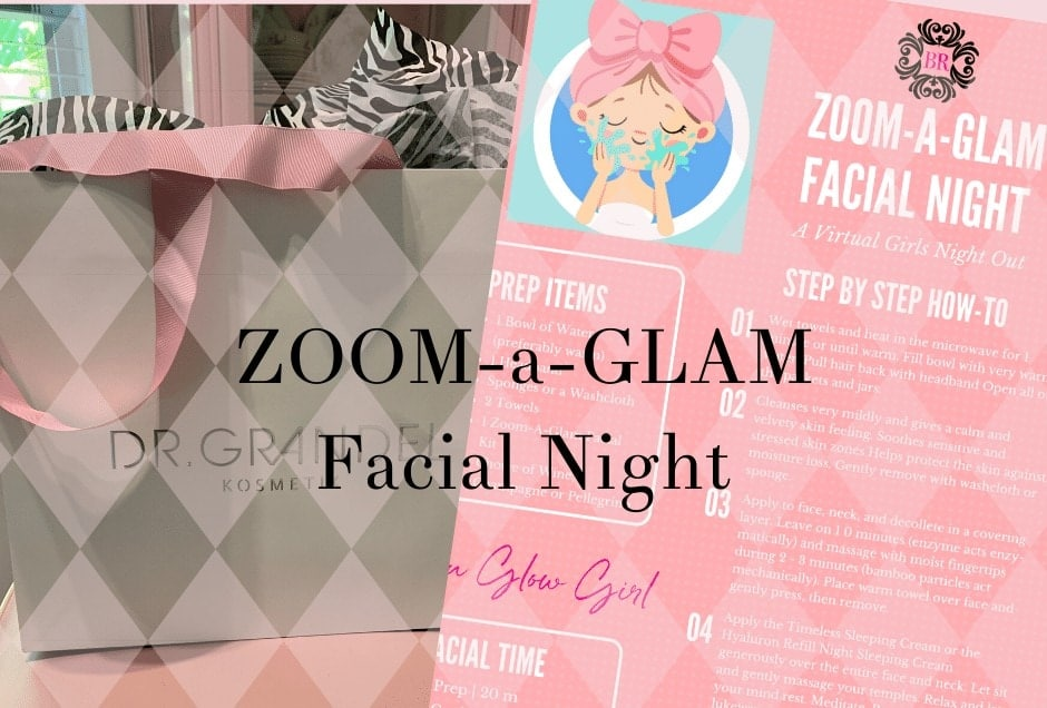 Zoom a Glam Facial Night