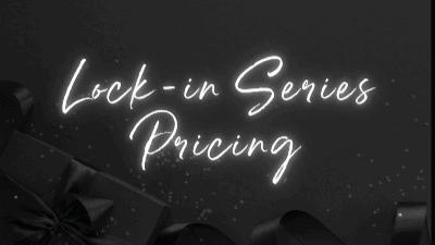 Lock in Series Pricing