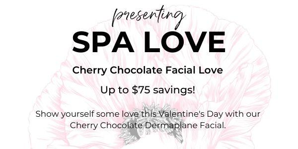 Cherry Chocolate Dermaplane Facial