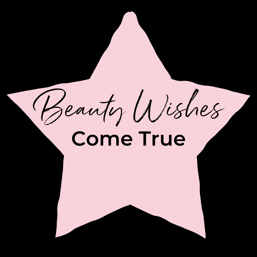 Beauty Wishes Come True